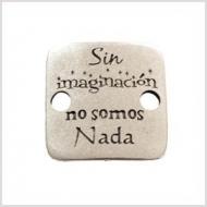 CHAPA CUADRADA ZAMAK BAÑO PLATA Sin imaginación... 27x27mm
