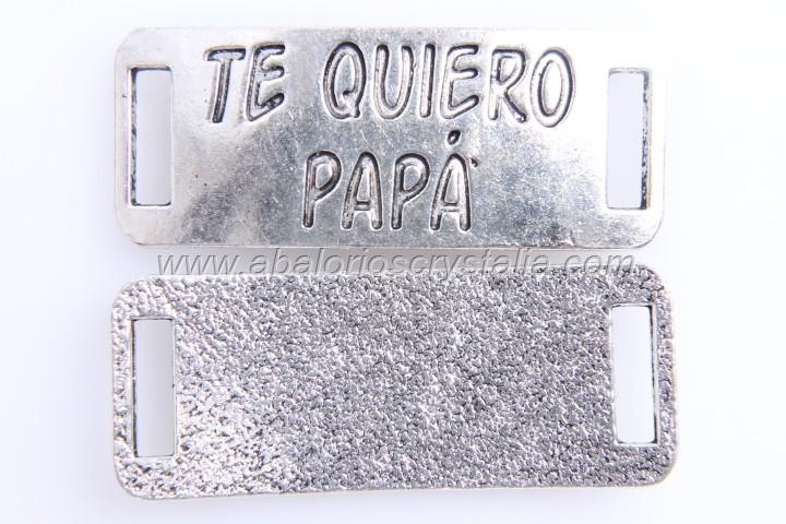 CHAPA CONECTORA PLATA ANTIGUA Te quiero papá 38x15mm