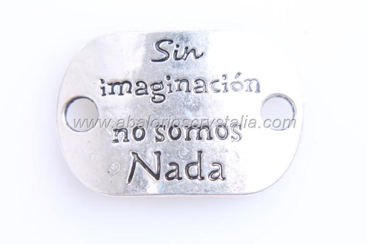 CHAPA CONECTORA Sin imaginación no somos nada PLATA ANTIGUA 30x20mm